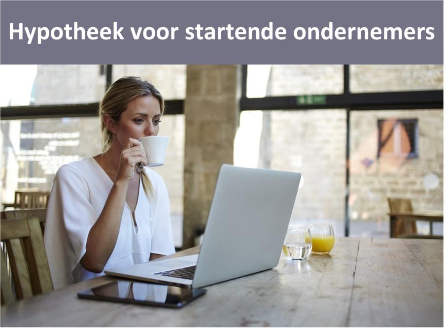 Hypotheek voor ZZP en ondernemers, hypotheek Groningen