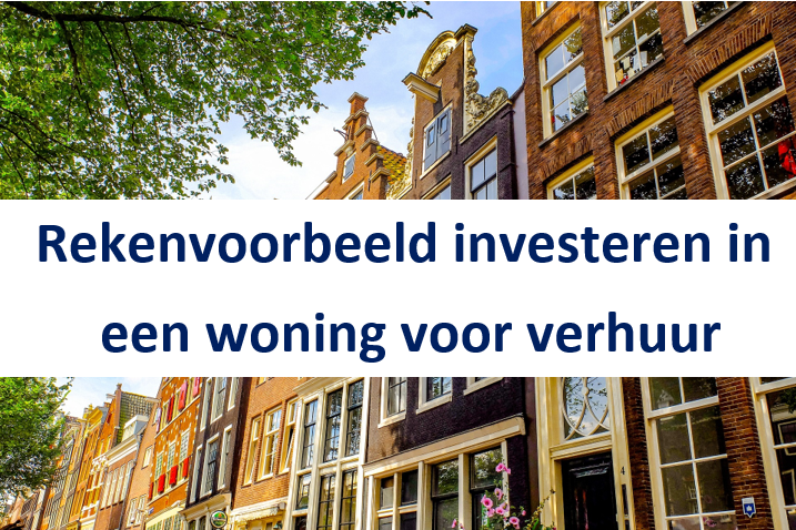 Investeringshypotheek rekenvoorbeeld woning verhuur